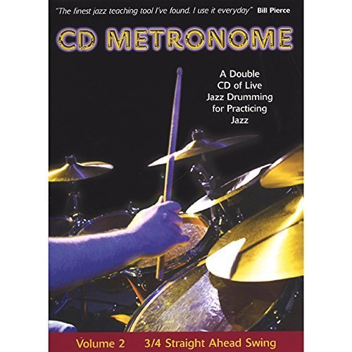CD Metronome 2: 3/4 Straight Ahead Swing by CD Metronome (2005-01-01)