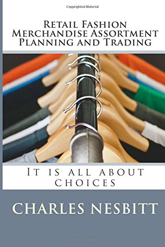 retail-fashion-merchandise-assortment-planning-and-trading-it-is-all-about-choices