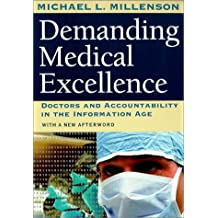 Demanding Medical Excellence: Doctors and Accountability in the Information Age