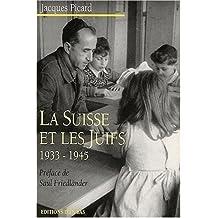 La Suisse et les Juifs, 1933-1945