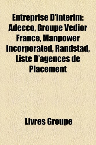 entreprise-dintrim-adecco-groupe-vedior-france-manpower-incorporated-randstad-liste-dagences-de-plac