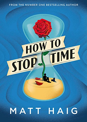 How to Stop Time by [Haig, Matt]