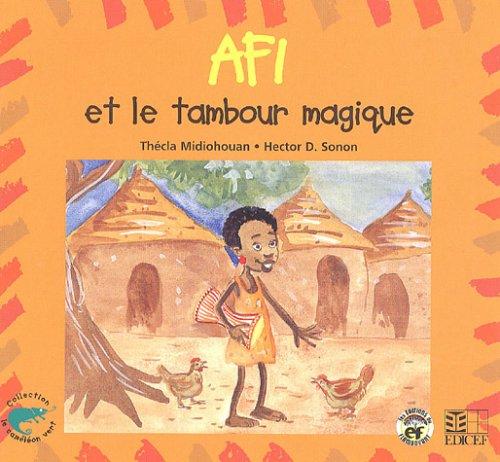 Afi Et Le Tambour Magique par Thècla Midiohouan, Hector Sonon