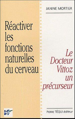 ractiver-les-fontions-naturelles-du-cerveau-la-thrapie-vittoz