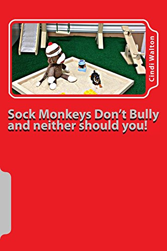 free kindle book Sock Monkeys Don't Bully and neither should you! (Sock Monkey Nation Book 2)