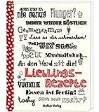 Lieblingsrezepte WortSchätze: Rezept-Einschreibbuch (Geschenkbücher mit Pfiff)