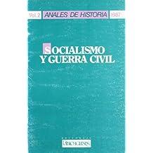 Socialismo y Guerra civil (Anales de historia de la Fundación Pablo Iglesias)