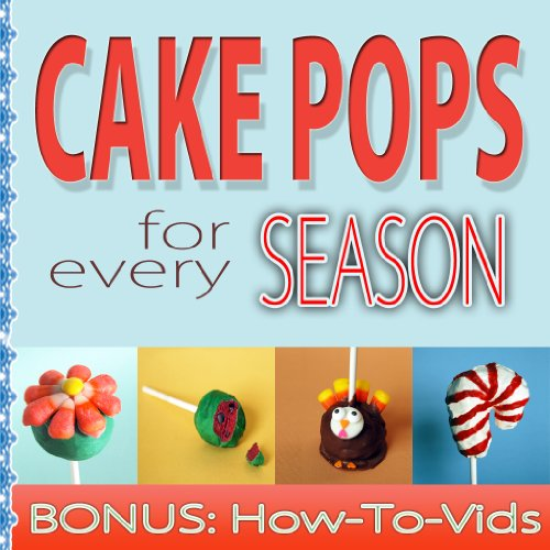Cake Pops: For Every Season (English Edition)
