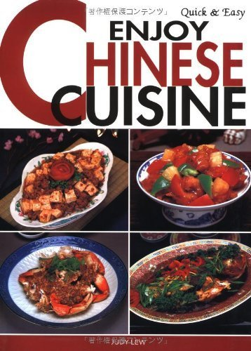 Quick & Easy Enjoy Chinese Cuisine (Quick & Easy Cookbooks Series) by Lew, Judy (2003) Paperback