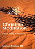 Christian Meditation: Your Daily Practice