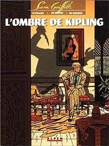 "Afficher ""Sam Griffith. n° 2 L' ombre de Kipling"""
