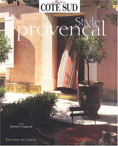 Style provençal par Jérôme Coignard
