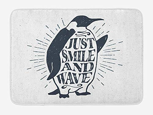 Quote Bath Mat, Penguin Waving His Flipper and Just Smile and Wave Text in The Belly, Plush Bathroom Decor Mat with Non Slip Backing, 23.6 x 15.7 Inches, Dark Blue Grey and White