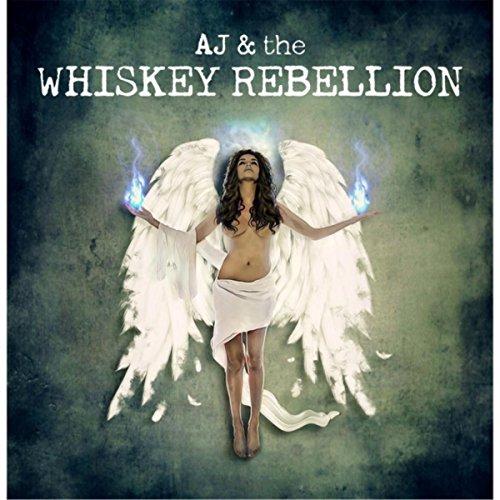 AJ & the Whiskey Rebellion [Explicit]
