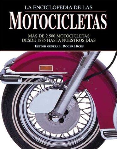 Enciclopedia de las motocicletas (Grandes Obras Series / Great Works Series) por Roger Hicks