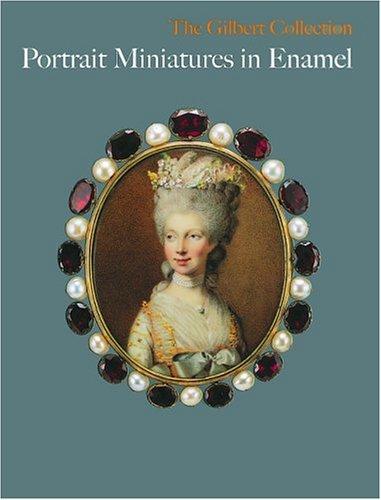 Portrait Miniature in Enamel: The Gilbert Collection - 1799 Portrait