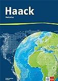 Der Haack Weltatlas. Ausgabe Niedersachsen, Bremen Sekundarstufe I und II: Weltatlas Klasse 5-13 -
