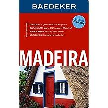 Baedeker Reiseführer Madeira: mit GROSSER REISEKARTE