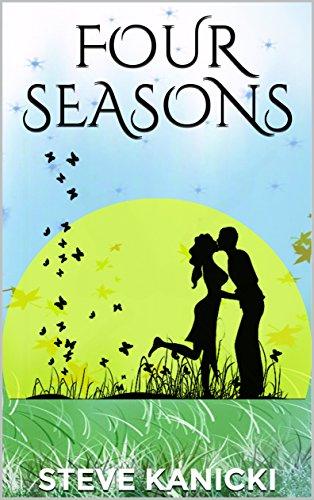 FOUR SEASONS: A CHAUTAUQUA ROMANCE (English Edition) (Halloween Four Seasons)