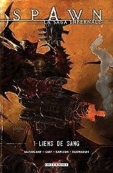 Spawn - La saga infernale T01 : Liens de sang (French Edition)