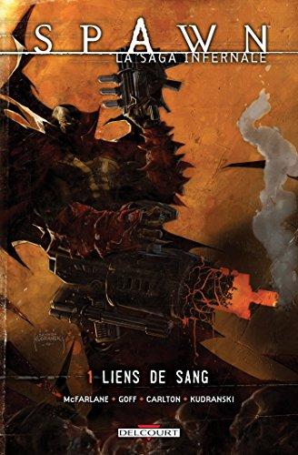 Spawn La saga infernale T01 Liens de sang