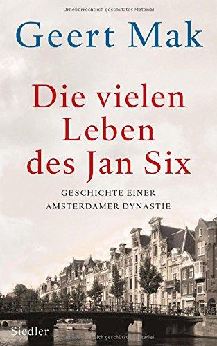 Buchseite und Rezensionen zu 'Die vielen Leben des Jan Six' von Geert Mak