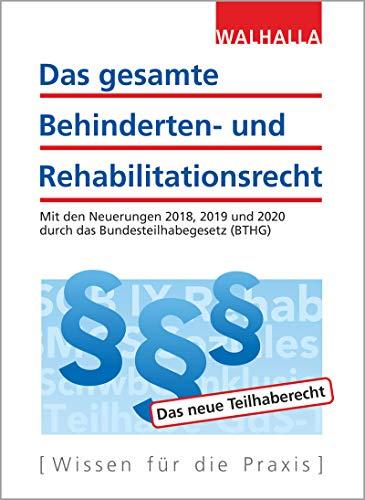 Das gesamte Behinderten- und Rehabilitationsrecht Ausgabe 2019