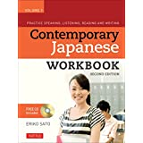 Contemporary Japanese Workbook Volume 1: Practice Speaking, Listening, Reading and Writing Japanese