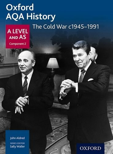 Oxford AQA History for A Level: The Cold War c1945-1991 (History a Level for Aqa) by Aldred, John, Mamaux, A (November 1, 2015) Paperback