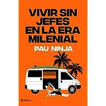 Vivir sin jefes en la era milenial (No Ficción)