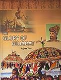 The Glory of Gujarat
