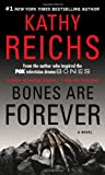 Bones Are Forever (A Temperance Brennan Novel)