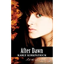 After Dawn (Book 3 of the Into the Shadows Trilogy) (English Edition)