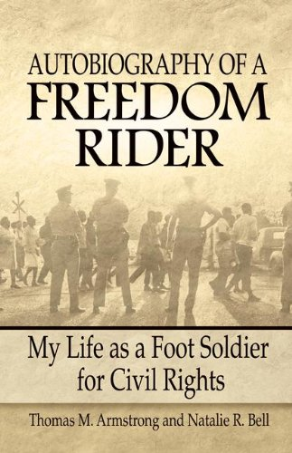 autobiography-of-a-freedom-rider-my-life-as-a-foot-soldier-for-civil-rights