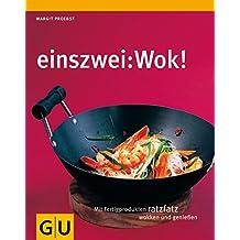einszwei: Wok (GU Smart Cook Book - Trend)
