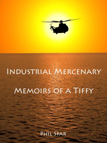 industrial-mercenaries-memoirs-of-a-tiffy-english-edition