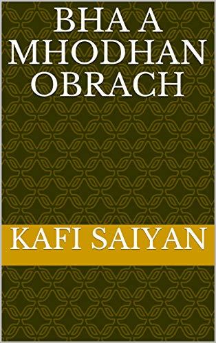 Bha a mhodhan obrach (Scots Gaelic Edition)