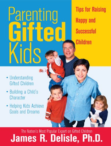 Parenting Gifted Kids: Tips for Raising Happy and Successful Gifted Children (English Edition)