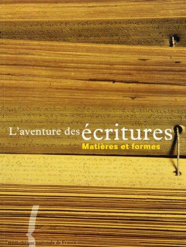 L'aventure des écritures: Matières et formes por Collectif