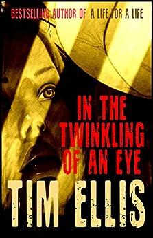 In the Twinkling of an Eye (Parish & Richards Book 13) by [Ellis, Tim]