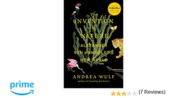 Amazon the invention of nature alexander von humboldt s new