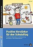 Positive Verstärker für den Schulalltag - Kl. 5/6: Praktische Materialien zur Verbesserung des Arbeits- und Sozialverhaltens (5. und 6. Klasse) (Bergedorfer® Grundsteine Schulalltag)