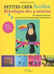 vignette de 'Bricolages des 4 saisons (Sandrina Van Geel Neumann)'