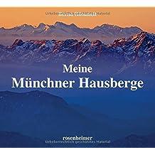 Meine Münchner Hausberge