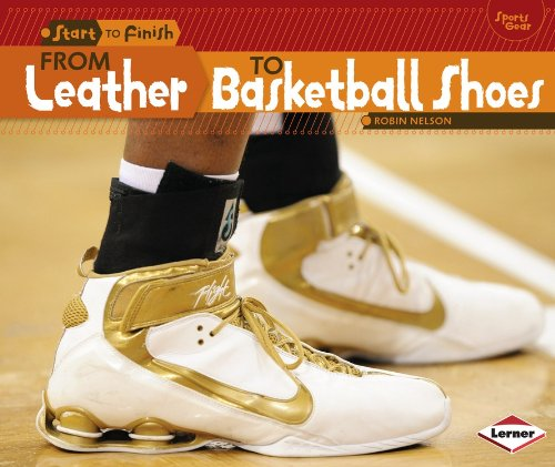 From Leather to Basketball Shoes (Start to Finish)