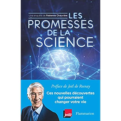 Les promesses de la science (Sciences)