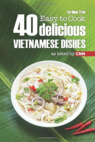 easy-to-cook-40-delicious-vietnamese-dishes-as-listed-by-cnn