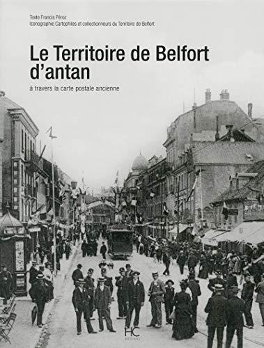 Le territoire de Belfort d'antan à travers la carte postale ancienne