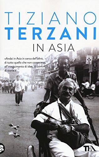 In Asia (Super TEA) por Tiziano Terzani
