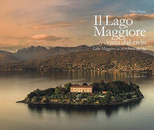 Il lago maggiore visto dal cielo. Ediz. italiana e inglese